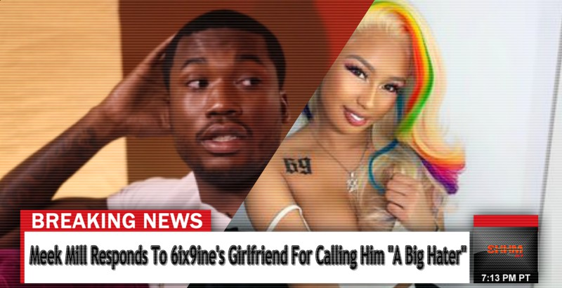 meek-mill-responds-to-6ix9ine-girlfriend