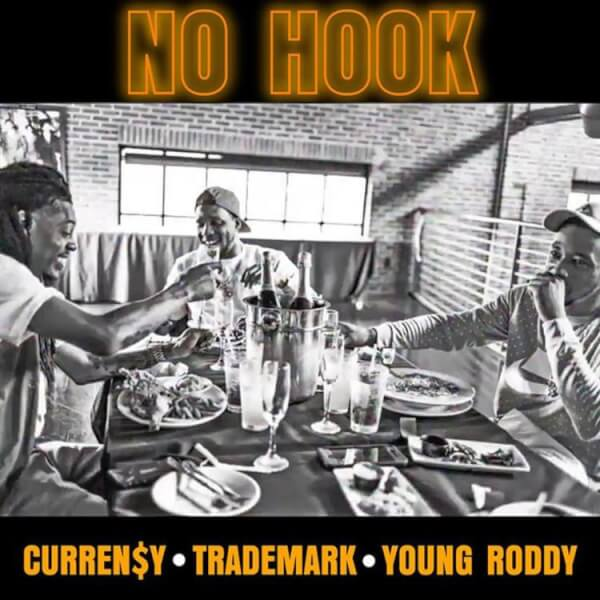 currensy-trademark-young-roddy-no-hook