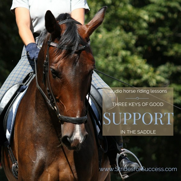 3 Keys to Good Support in the SAddle