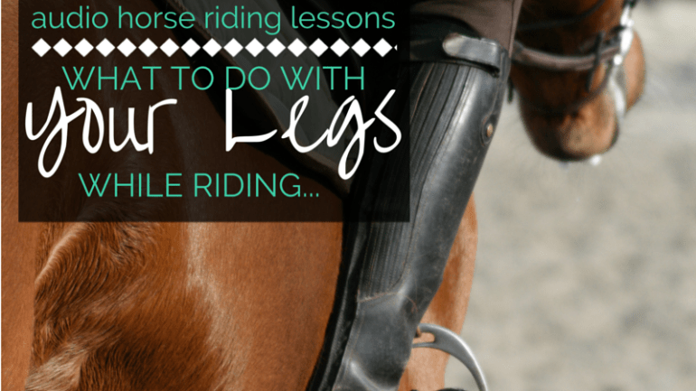 How to Use Your Leg While Riding