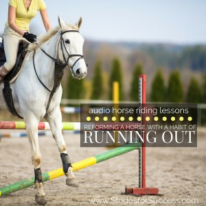 Reforming a Horse with a habit of running out