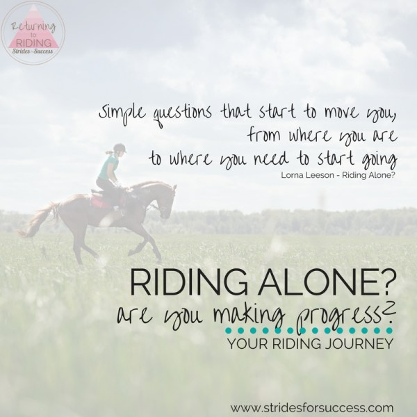 Riding Alone? Are you making progress?