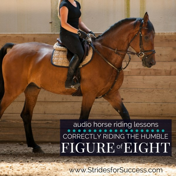 Correctly Riding the Humble Figure of Eight - Daily Strides Podcast