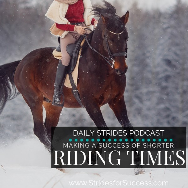 Making a Success of Shorter Riding Times