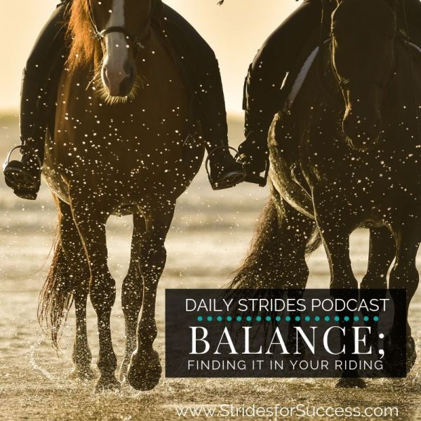 Balance; Finding Yours in Riding
