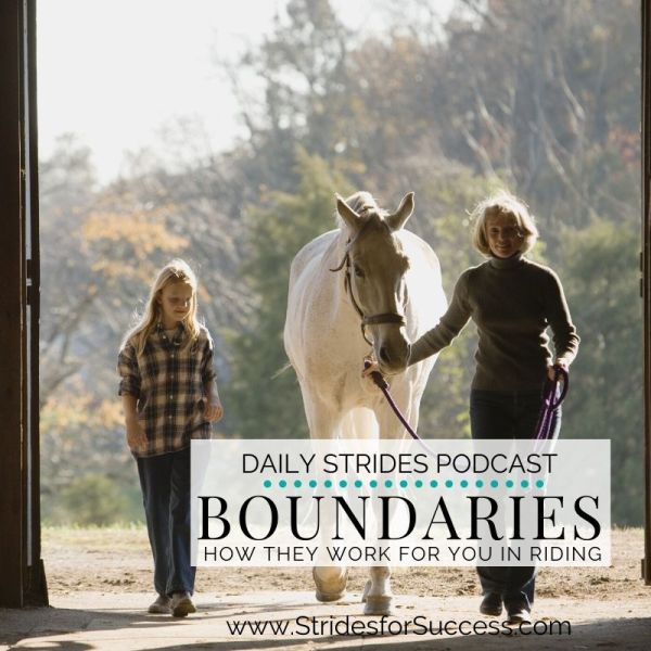 Boundaries; How they work for you in your riding