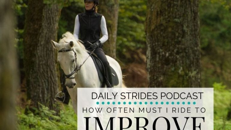 How Often Must You Ride to Improve Your Riding?