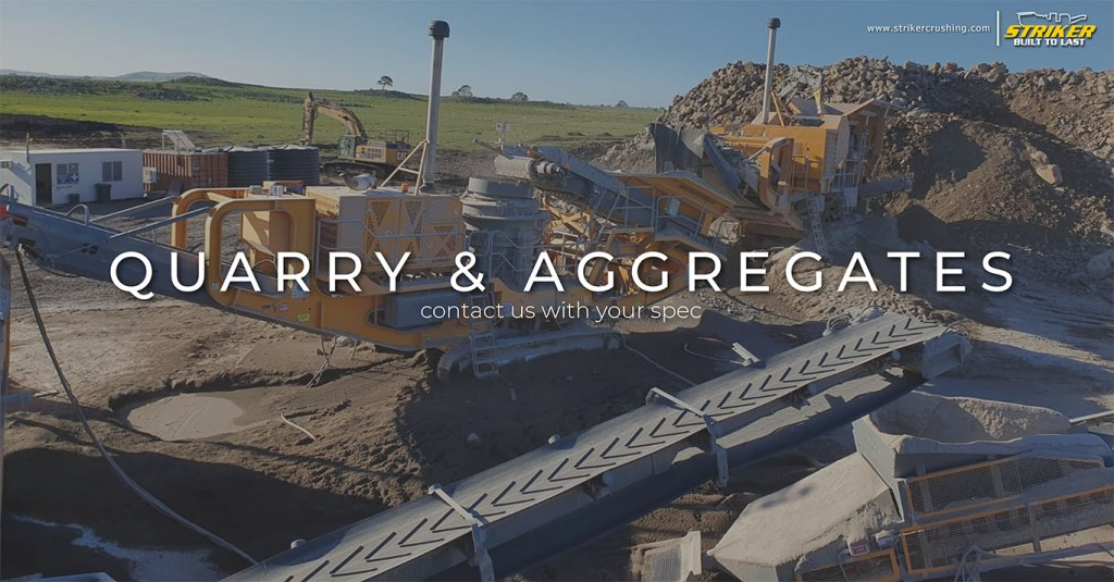 Striker Quarry Aggregates crushers screens and conveyors
