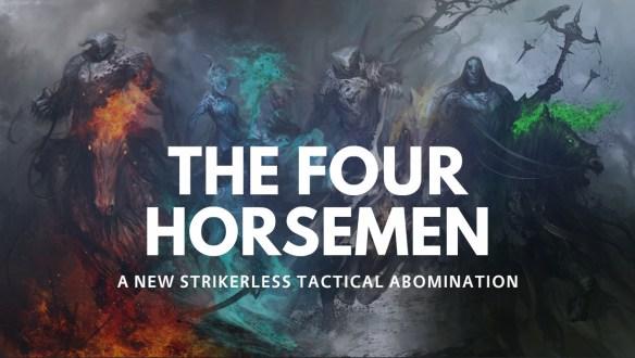 The Four Horsemen   Strikerless