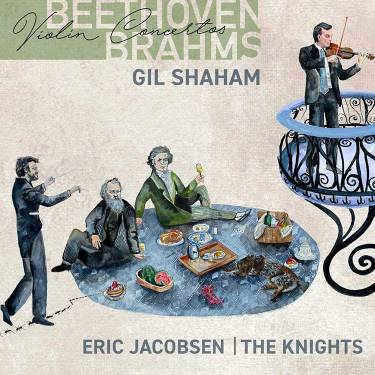 the album cover of Gil Shaham, the Knights, and Eric Jacobsen's recording of Beethoven and Brahms' violin concertos