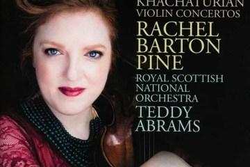 dvorak and khachaturian by violinist rachel barton pine