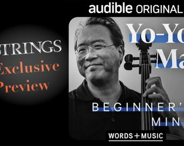 """yo-yo ma audible project """"beginner's mind"""" cover art preview for strings magazine"""