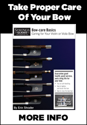 Learn Bow-care Basics