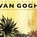 Danijel Žeželj je stvorio strip o životu Vinsenta Van Goga (FOTO)