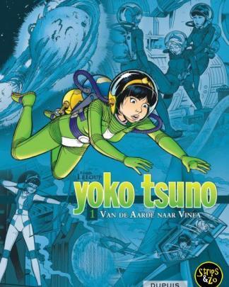 Yoko Tsuno Integraal 1- Van de Aarde naar Vinea