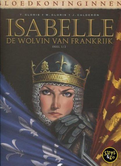 Bloedkoninginnen 1 Isabelle 1 De wolvin van Frankrijk