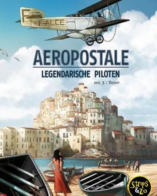 Aeropostale - Legendarische piloten 3 - Vachet