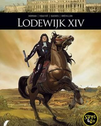 Zij schreven geschiedenis 7 - Lodewijk XIV 1/2