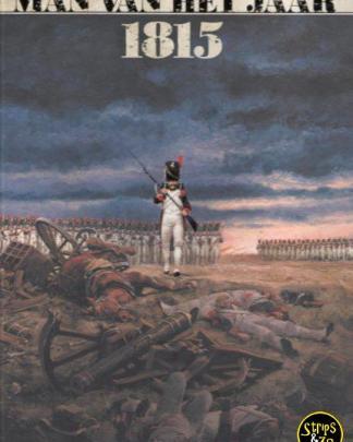 man van het jaar 3 De man die Merde! schreeuwde in Waterloo