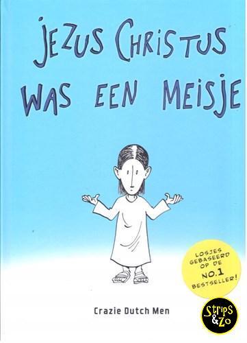 Jezus christus was een meisje