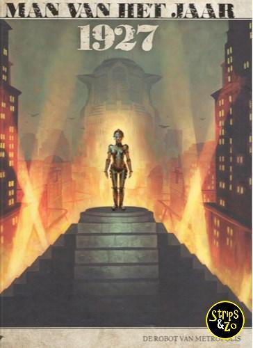 Man van het Jaar 12 1927 De robot van Metropolis