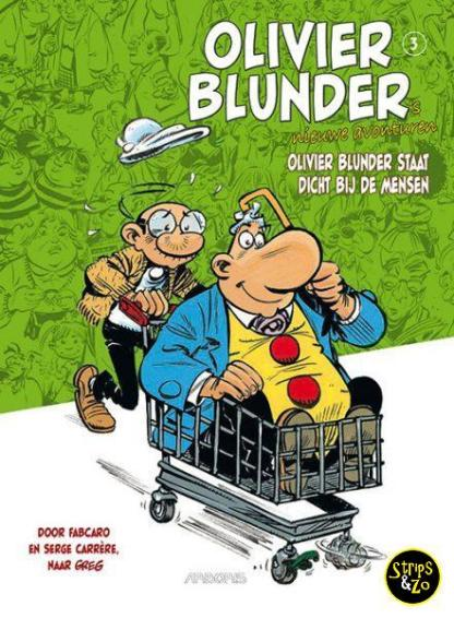 Olivier Blunders Nieuwe Avonturen 3 Olivier Blunder Staat dicht bij de Mensen