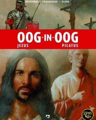 Oog in Oog 2 Jezus vs. Pilatus