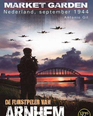 Operatie Market Garden De Fluitspeler van Arnhem 1