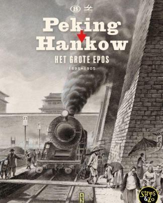 Peking Hankou Het grote epos 1895 1905
