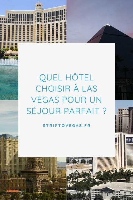 Quel hôtel à Las Vegas