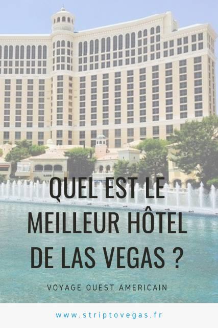 quel meilleur hotel las vegas 427641c