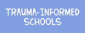 trauma-informed schools