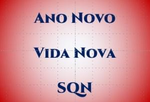 Ano novo vida nova SQN Continuidade de Negocios STROHL Brasil