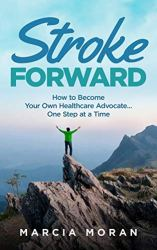 Book cover of Stroke Forward, by Marcia Moran