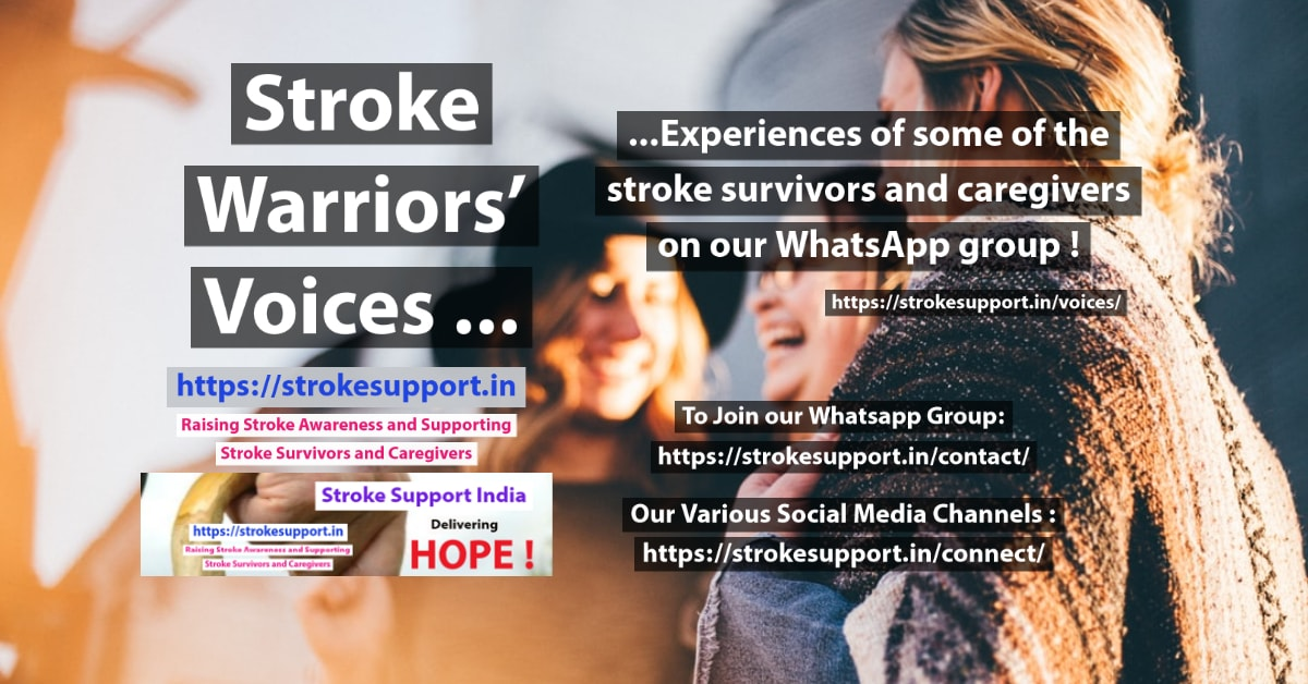 Stroke Warriors' Voices- snippets of conversations on our Whatsapp Group