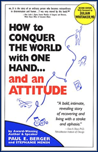 Book Cover Image: How to Conquer the World with One Hand...and an Attitude