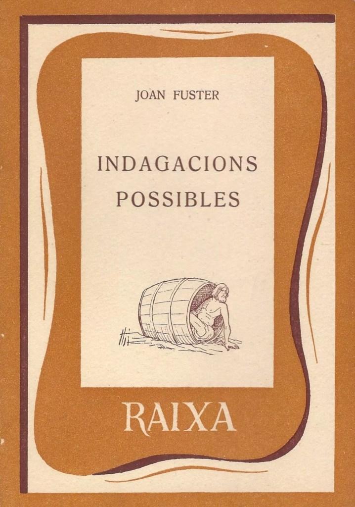 indagacions possibles joan fuster nacionalisme crítica literària crítics