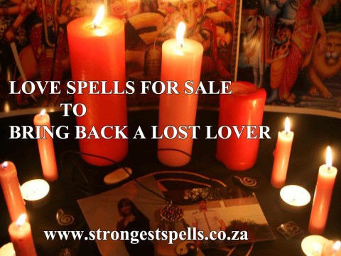 Strongest love spells for sale to bring back a lost lover