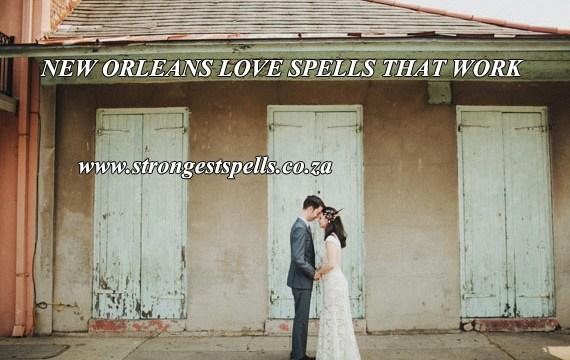 New Orleans love spells that work