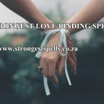 Strongest love binding spells that really works so fast