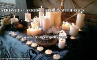 Strongest voodoo spells with eggs