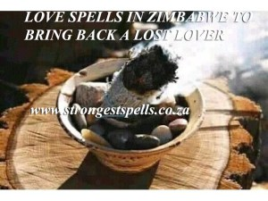 Love spells in Zimbabwe to bring back a lost lover