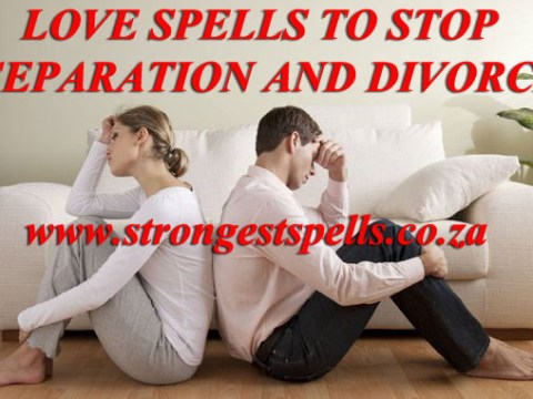 Love spells to stop separation and divorce