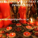 Powerful love spells that work immediately