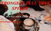 Strongest Zulu love spells