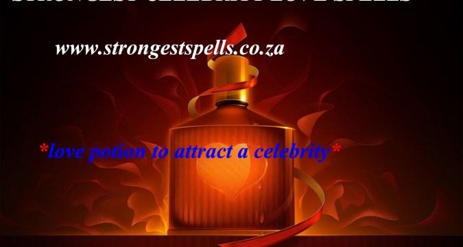 Strongest celebrity love spells