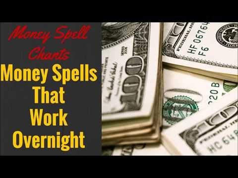 Money spells that work overnight