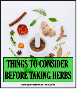 Here's a simple list of 8 things to consider before taking herbs in order to optimize your health while staying safe at the same time.