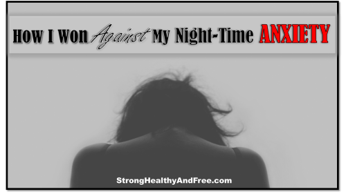 Find out how I won against my night-time anxiety with this small guide and you will be able to free yourself from a condition that can destroy your health.
