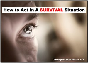 how-to-act-in-a-survival-situation